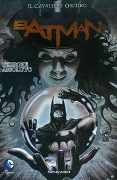 """May 2013 - """"Il Cavaliere Oscuro Batman 17: Terrore assoluto"""""""