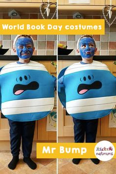 World Book Day costume ideas. Mr Bump - The Mr Men series has over 50 books, and one of the most famous characters is Mr Bump. All you need is blue card, and blue, white and black paint.