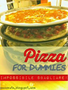 Le pecionate: Pizza for dummies