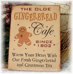 The Olde Gingerbread Cafe primitive wood by pattisprimitives, $20.00 - Love this!