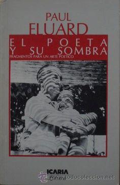 La vida y la poesía en Paul Eluard.