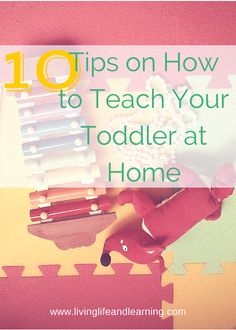 #3 and #10 are my favs and extremely necessary to teach your toddler well