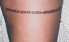 71 phrases to tattoo on the thigh: ideas to decorate your skin old school frases hombres hombres brazo ideas impresionantes japoneses pequeños tattoo Body Art Tattoos, Cool Tattoos, Tatoos, Tattoo You, Tattoo Quotes, Dani Fernandez, Vikki Dougan, Remember Day, Inspiration Tattoos