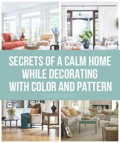 Secrets of a Calm Home - While Decorating with Color and Pattern - The Inspired Room blog