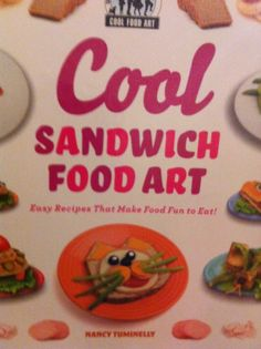 Make food fun fr our kids with the Cool SandwichFod Art book! Great for kis parties too!