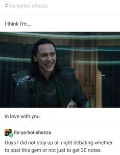 I'm Loki in love with you.