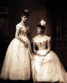 Alix of Hesse and Ella of Hesse. This photo was taken during the first ball of Alix