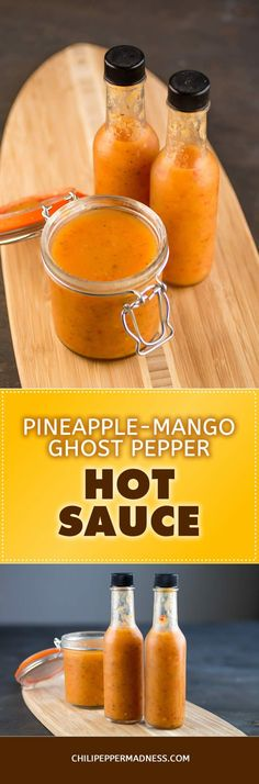 Pineapple-Mango Ghost Pepper Hot Sauce - Recipe