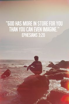 God has more in store for you than you can even imagine. Ephesians 3:20