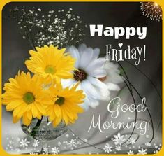 Hello Friday, Happy Friday, Good Morning Friday, Its Friday Quotes, Good Afternoon, Morning Quotes, Beautiful Places, Blessed, Flowers