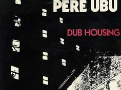 Pere Ubu - Navvy