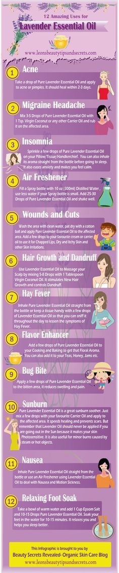Lavender oil can be used for acne, migraines, insomnia, wounds, dandruff, hay fever, bug bites, sunburn, and nausea.