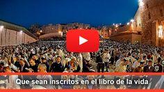 Qué sean inscritos en el libro de la vida - ¡Jatimá Tová! - Enlace Judío México