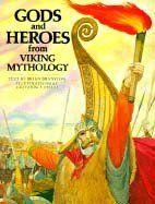 Omslagsbilde av Gods and Heroes from Viking Mythology (The World Mythology Series)