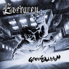 Glorious Collision (Evergrey)