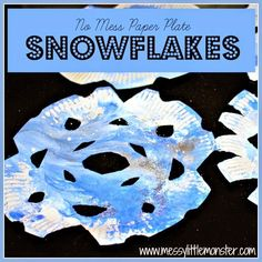 Make these simple NO MESS paper plate snowflakes with you baby, toddler or preschooler. A simple winter craft.