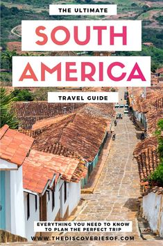 How to plan the perfect South America trip. A comprehensive South America travel guide complete with a bucket list, map, itinerary and packing list. Read now #southamerica #travel #traveltips #traveldestinations