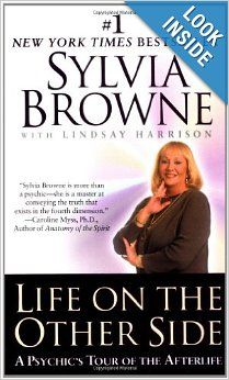 Life on the Other Side by Sylvia Browne