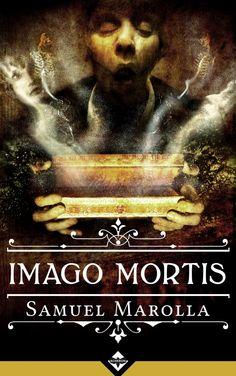 Samuel Marolla - Imago Mortis by Diramazioni Genre: Horror