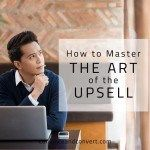How to Master the Art of the Upsell - It's important to distinguish between cross-selling and upselling.  Upselling current customers is a viable, proven business strategy. (http://www.convinceandconvert.com/digital-marketing/the-art-of-the-upsell/?utm_campaign=coschedule&utm_source=linkedin_company&utm_medium=Convince%20and%20Convert&utm_content=How%20to%20Master%20the%20Art%20of%20the%20Upsell)