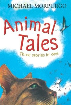Animal Tales (3 books in 1): Bananas - Bind Up: Three Stories in One (Banana Books) by Michael Morpurgo http://www.amazon.co.uk/dp/140523735X/ref=cm_sw_r_pi_dp_yVD2ub1G6SRCK