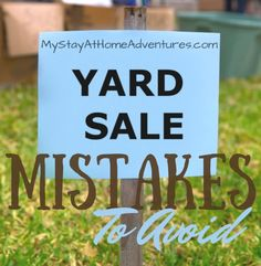 Yard Sale Mistakes To Avoid * My Stay At Home Adventures