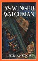 """The Winged Watchman by Hilda Van Stockum $11.96 USD. This acclaimed story of World War II is rich in suspense, characterization, plot and spiritual truth. Every element of occupied Holland is united in a story of courage and hope: a hidden Jewish child, an """"underdiver,"""" a downed RAF pilot, an imaginative, daring underground hero, and the small things of family life which surprisingly carry on in the midst of oppression."""
