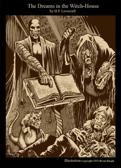 """Lovecraft's """"Dreams in the Witch-House"""" by Bryan Baugh"""