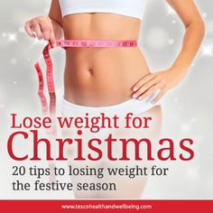 Lose Weight for Christmas.  #weightloss #christmas #xmas #tips
