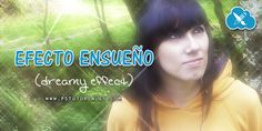 Efecto ensueño (dreamy effect) Photoshop Tutorial