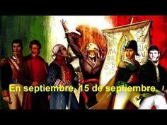 15 de Septiembre. La Independencia de México. - YouTube
