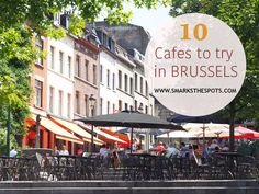 Spotted: 10 Great cafes you should absolutely try in Brussels! Best Coffee, Coffee Time, Eat Cafe, Brussels Belgium, European Travel, The Places Youll Go, Travel Ideas, Street View, Tours