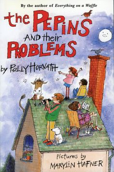 The Pepins and their Problems by Polly Horvath. For the Pepins, life is one sticky problem after another. What do you do when you wake up to find toads in all your shoes? Where do you put a dapper stranger who suddenly walks into your house and makes himself at home? How to determine which of your neighbors is in fact a very fine neighbor, and which is an imposter?  Happily, the Pepins have an author with unusually large psychic antennae and great problem-solving readers who can join the…