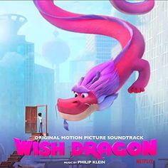 Wish Dragon Soundtrack Philip Klein