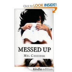 Messed Up: An Inside Look at Life in a Florida Middle School by Mel Chezidek. $1.19. 188 pages