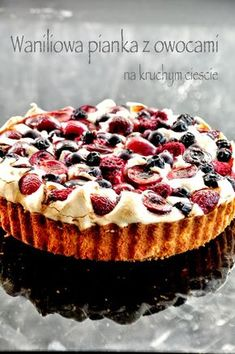 ciasto, przepis na ciasto, ciasta przepisy, ciasto z owocami, kruche ciasto z owocami, ciasto z pianką, przepis na proste ciasto z owocami, proste ciasta, przepis ze zdjęciami Cheesecake, Food And Drink, Cookies, Baking, 3, Recipes, Polish, Kitchen, Biscuits