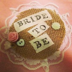 Hen Batchelorette Bride To Be Badge. Lace Hessian Rustic Chic Pre Wedding Party. By Holly at Holly Blue Vintage https://m.facebook.com/pages/Holly-Blue-Vintage/200007233509758?id=200007233509758&_rdr