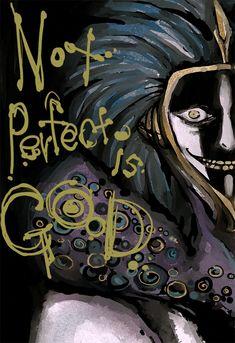 "Kurotsuchi Mayuri ""not perfect is good"""