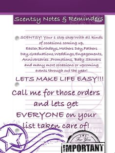 Scentsy notes and reminders. www.jaciegarden.scentsy.us www.facebook.com/scentsywithjacie