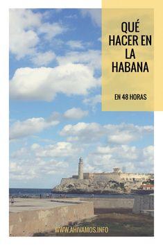 Imperdibles de La Habana. Qué hacer en 48 horas.