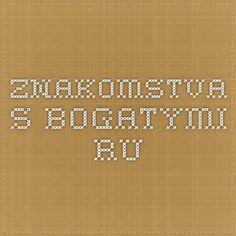 znakomstva-s-bogatymi.ru