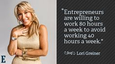 Entrepreneurs are willing to work 80 hours a week to avoid working 40 hours a week. ~Lori Greiner of Shark Tank #entrepreneur #entrepreneurship #quote