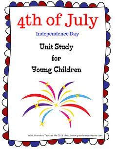 of July Unit Study for Young Children Preschool Workbooks, Homeschool Kindergarten, Preschool Printables, Homeschooling, Independence Day History, Activities For Boys, Holiday Activities, Future School, Kids Study