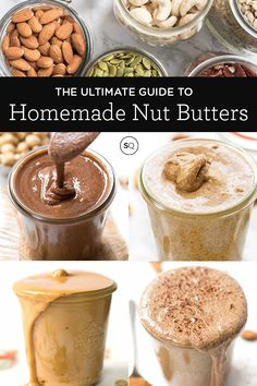 Want to try your hand at homemade nut butter? Here is the Ultimate Guide to Homemade Nut Butter with tips, tricks, recipes, photo tutorials and more! Homemade Almond Butter, Flavored Butter, Homemade Nut Butter Recipes, Walnut Butter, Macadamia Nut Butter, Pistachio Butter, Cashew Butter, Seed Butter, Healthiest Nut Butter