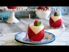 uTry.it: How to Make Raspberry Panna Cotta