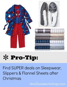 The best time to shop for Christmas Eve Pajamas, slippers and flannel sheets is right after Christmas - GREAT TIP!