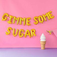 Gimme Some Sugar - Mylar Balloon Phrase Pack at Studio DIY
