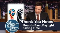 Thank You Notes: Mounds Bars, Daylight Saving Time Jimmy Fallon Youtube, Mounds Bar, Daylight Savings Time, Everything Funny, Tonight Show, Thank You Notes, Saving Time, Laughter, Comedy