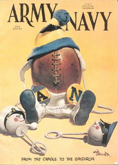 "Army - Navy football program, c.1967. ""From the Cradle to the Gridiron"". ~ American editorial Cartoonist/Illustrator: Gib Crockett, (1912-2000) ~~ {cwl} ~~ (Image via: wordpress)"