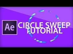 After Effects Tutorial [1] Circle Sweep - YouTube